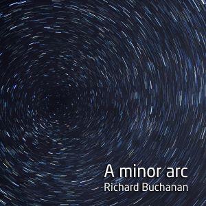 A minor arc by Richard Buchanan